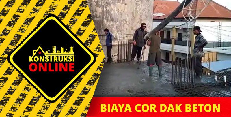 BIAYA COR DAK BETON